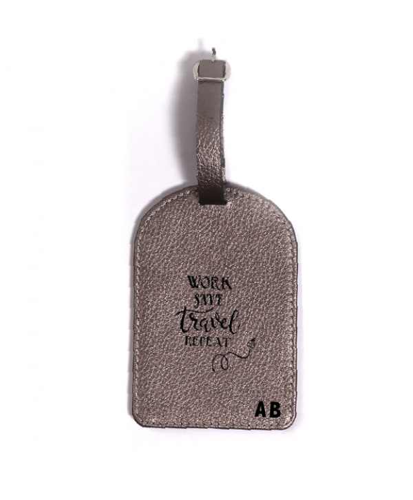 Work Save Travel Repeat Luggage Tag- Silver Metallic- Personalized