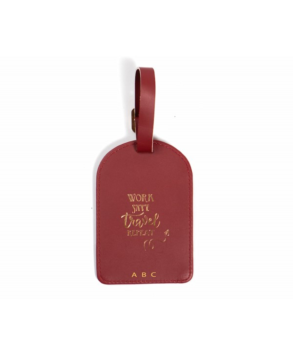 Work Save Travel Repeat Luggage Tag- Burgundy- Personalized